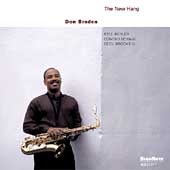 Don Braden: The New Hang