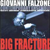 Giovanni Falzone: Big Fracture