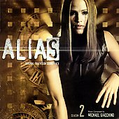 Michael Giacchino: Alias: Season Two [Original Television Soundtrack]
