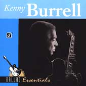 Kenny Burrell: Ballad Essentials