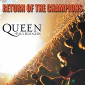 Paul Rodgers/Queen: Return of the Champions [Digipak]
