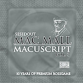 Mac Mall: The Macuscripts, Vol. 3 [PA]