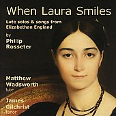 Rosseter: When Laura Smiles / Wadsworth, Gilchrist