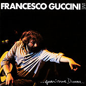Francesco Guccini: Quasi Come Dumas...