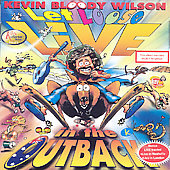Kevin Bloody Wilson: Let Loose Live in the Outback