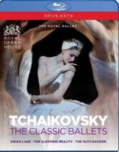 Tchaikovsky: Classic Ballets: Swan Lake; The Nutcracker; Sleeping Beauty,  plus bonus material / The Royal Ballet, 2006, 2009 [3 Blu-Ray]