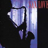 Various Artists: Sax Love