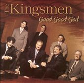 The Kingsmen (Gospel): Good Good God