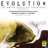 Evolution / Lowell E. Graham, United States Air Force Band