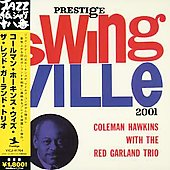 Coleman Hawkins: With the Red Garland Trio