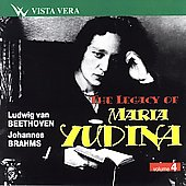 The Legacy of Maria Yudina Vol 4 - Beethoven, Brahms