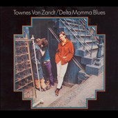 Townes Van Zandt: Delta Momma Blues [Remaster]