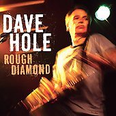 Dave Hole: Rough Diamond *