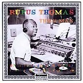 Rufus Thomas: Tiger Man: Earliest Recordings 1950-1957