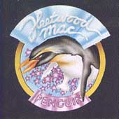 Fleetwood Mac: Penguin