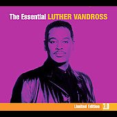 Luther Vandross: The Essential Luther Vandross [Digipak]