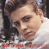Eddie Cochran: Somethin' Else: The Ultimate Collection [Box]