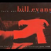 Bill Evans (Piano): Turn Out the Stars: Final Village Vanguard Recordings [Box]