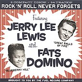 Jerry Lee Lewis: Rock 'n' Roll Never Forgets