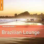 Various Artists: The Rough Guide to Brazilian Lounge [Digipak]