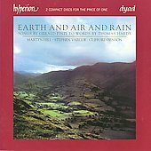 Earth and Air and Rain - Songs by Gerald Finzi