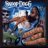 Snoop Dogg: Malice N Wonderland [PA]