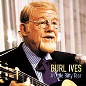 Burl Ives: A Little Bitty Tear [MCA Special Products]