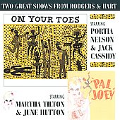 Various Artists: On Your Toes / Pal Joey [Studio Cast Recordings]