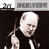 John Williams (Film Composer): 20th Century Masters - The Millennium Collection: The Best of John Williams & The Bosto