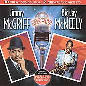 Jimmy McGriff/Big Jay McNeely: Jimmy McGriff Meets Big Jay McNeely *