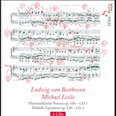 Beethoven: Hammerklavier Sonata Op. 106; Diabelli Variations, Op. 120