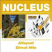 Nucleus (UK): Alleycat/Direct Hits