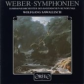 Weber: Symphonies no 1 & 2 / Sawallisch, Bavarian RSO