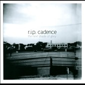 R.I.P. Cadence: The Next Shade of Grey [PA]