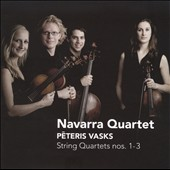 Peteris Vasks: String Quartets Nos. 1-3