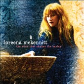Loreena McKennitt: The Wind That Shakes the Barley [Digipak]
