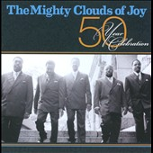 The Mighty Clouds of Joy (Group): 50 Year Celebration