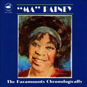 Ma Rainey: Paramounts Chronologically, Vol. 2