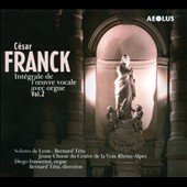 Franck: Works for Voice with Organ, Vol. 2
