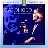 Carol Kidd: All My Tomorrows