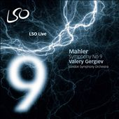 Mahler: Symphony No. 9 / Valery Gergiev, LSO