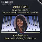 Ravel: The Two Piano Concertos, etc / Yukie Nagai, Hirokami