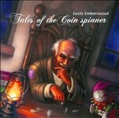 Easily Embarrassed: Tales of the Coin Spinner