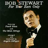 Bob Stewart (Singer): For Your Ears Only
