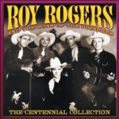 Roy Rogers (Country)/The Sons of the Pioneers: The Centennial Collection *