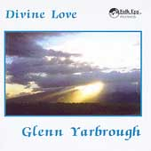 Glenn Yarbrough: Divine Love