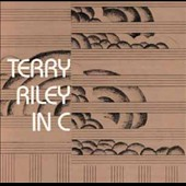 Terry Riley (Composer): In C