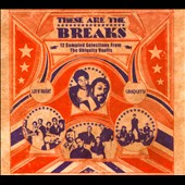 Various Artists: These Are the Breaks: 12 Sampled Selections from the Ubiquity Vaults [Slipcase]