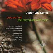 Kernis: Colored Field, Still Movement with Hymn / Neale