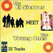 The El Sierros/The Young Ones: The  El Sierros Meet the Young Ones
